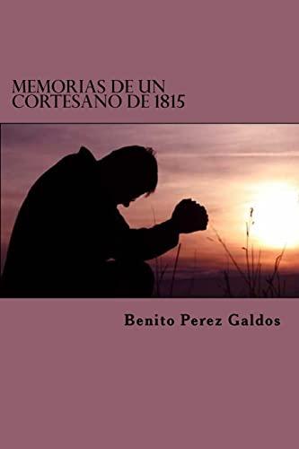 9781523317011: Memorias de un Cortesano de 1815 (Spanish Edition)