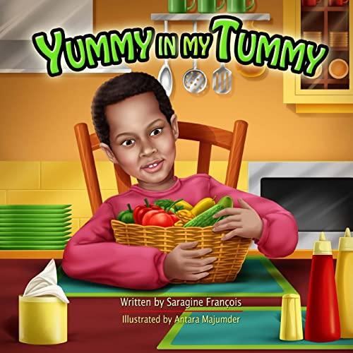 9781523317196: Yummy in my Tummy