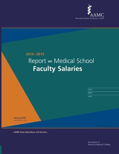 9781523319619: Report on Medical School Faculty Salaries (2014-2015)