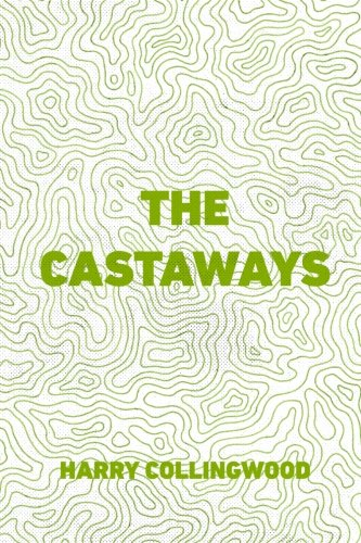 9781523320790: The Castaways