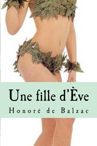 9781523322237: Une fille d'Ève (French Edition)