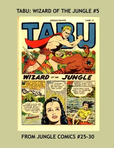 9781523322497: Tabu: Wizard Of The Jungle #5: His Exciting Adventures From Jungle Comics #25-30 -- All Stories - No Ads