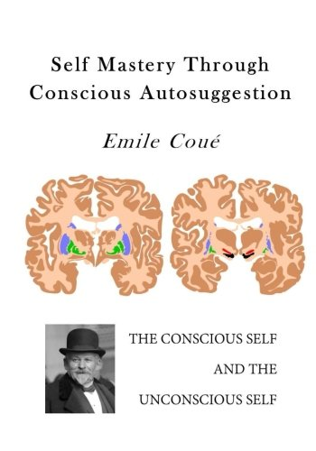 9781523322695: Self Mastery Through Conscious Autosuggestion: Autosuggestion