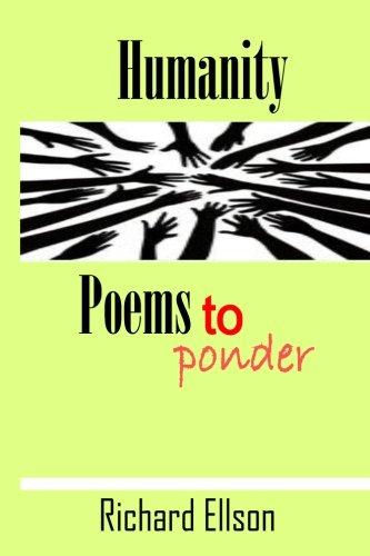 9781523323395: Humanity - Poems to Ponder: Poems to Ponder