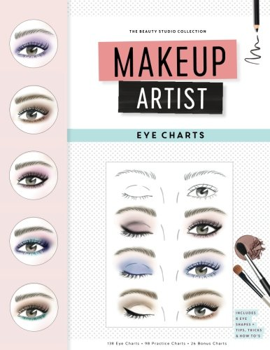 Makeup Artist Eye Charts (The Beauty Studio Collection): Gina M Reyna