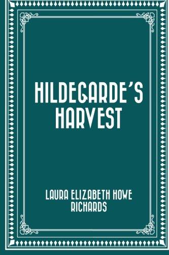 9781523323784: Hildegarde's Harvest
