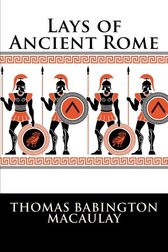 9781523325146: Lays of Ancient Rome