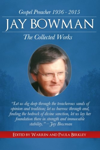 9781523327010: Jay Bowman: The Collected Works
