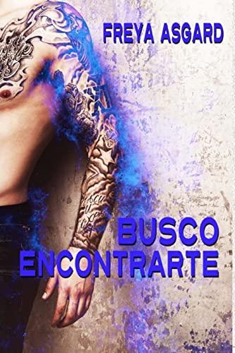 9781523327966: Busco Encontrarte (Spanish Edition)
