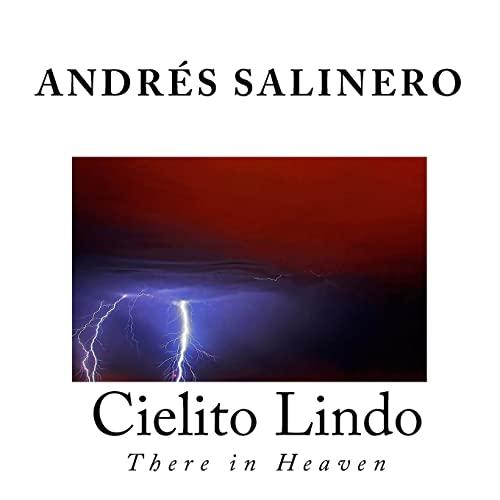 9781523331369: Cielito Lindo: There in Heaven