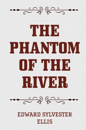 9781523331796: The Phantom of the River