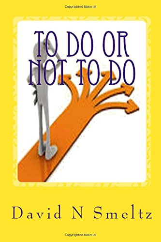 9781523334858: To Do or Not to Do: Life has Decisions (Ministry Series) (Volume 1)
