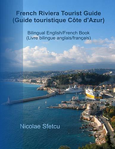 9781523334896: French Riviera Tourist Guide (Guide touristique Cote d'Azur): Illustrated Edition (Édition illustrée)