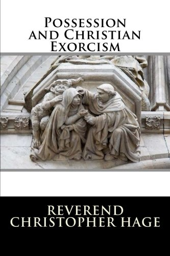 9781523335800: Possession and Christian Exorcism