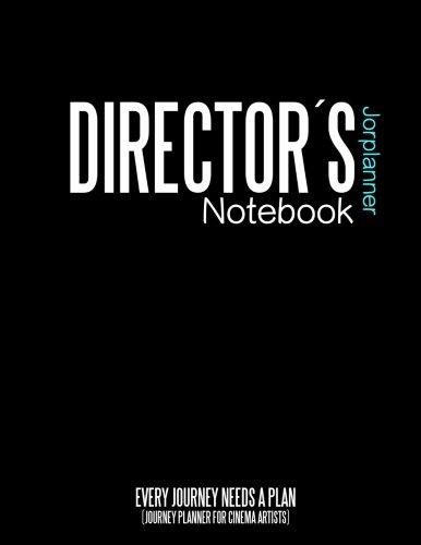 9781523336012: Directors jorplanner Notebook: Journey Daily planner for cinema artists