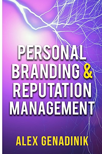 9781523336746: Personal Branding & Reputation Management: How to become an influencer, thought leader, or a celebrity in your niche