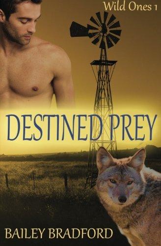 9781523338375: Destined Prey (Wild Ones) (Volume 1)