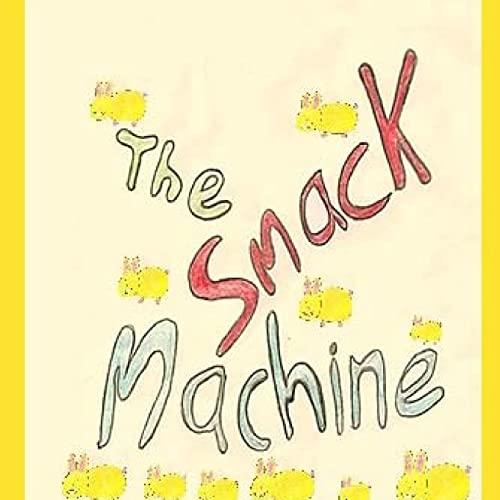 9781523340231: The Smack Machine