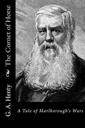 9781523340385: The Cornet of Horse: A Tale of Marlborough's Wars