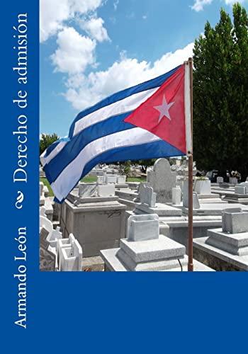 9781523340989: Derecho de admisión (Cuatro historias policiales de La Habana) (Volume 3) (Spanish Edition)