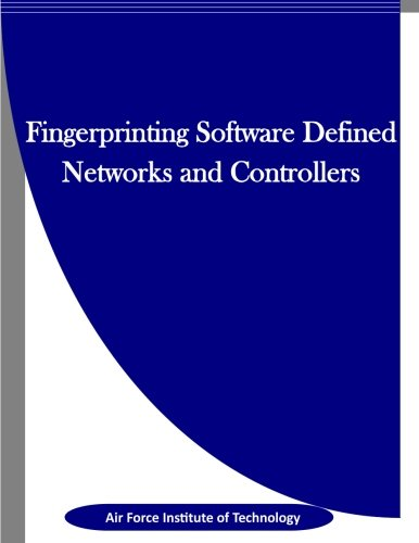 9781523343126: Fingerprinting Software Defined Networks and Controllers