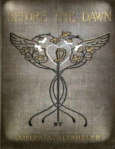 9781523343898: Before the dawn, a story of the fall of Richmond (1903) NOVEL (Original Classics
