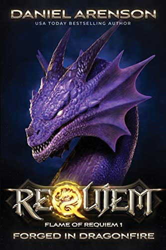 9781523345885: Forged in Dragonfire: Flame of Requiem, Book 1