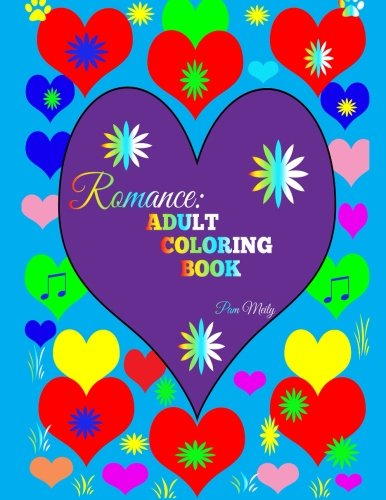 9781523346660: Romance: Adult Coloring Book
