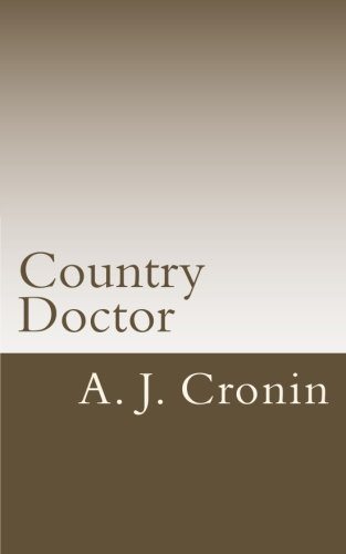 9781523347100: Country Doctor