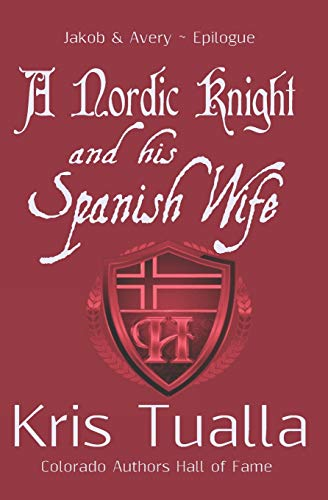 A Nordic Knight and his Spanish Wife: Tualla, Kris