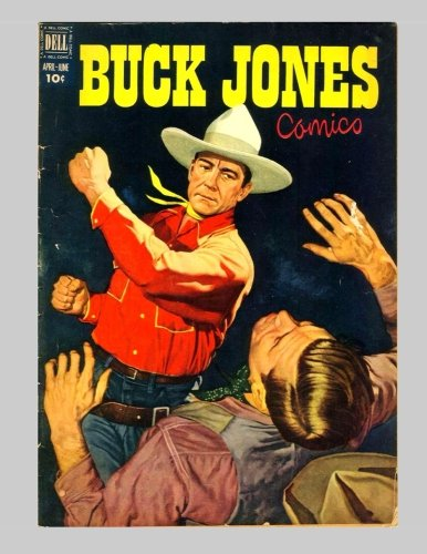 9781523352067: Buck Jones #6: Great Golden Age Western Comic Action - All Stories - No Ads