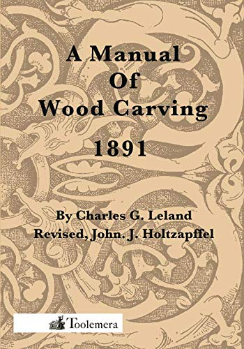 9781523353415: A Manual Of Wood Carving