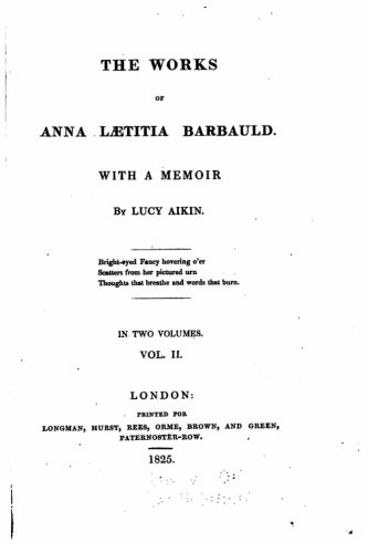 9781523354863: The works of Anna Lætitia Barbauld, With a memoir