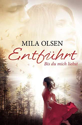 9781523355303: Entführt - Bis du mich liebst (Louisa & Brendan) (German Edition)