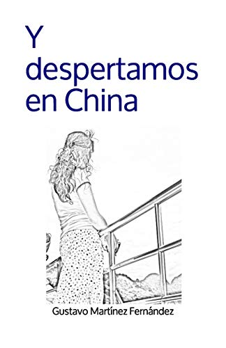 9781523356492: Y despertamos en China