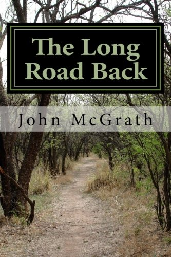 9781523358021: The Long Road Back