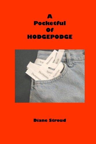 9781523358045: A Pocketful of Hodgepodge