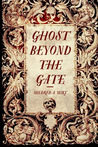 9781523359219: Ghost Beyond the Gate