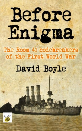 9781523360253: Before Enigma: The Room 40 Codebreakers of the First World War