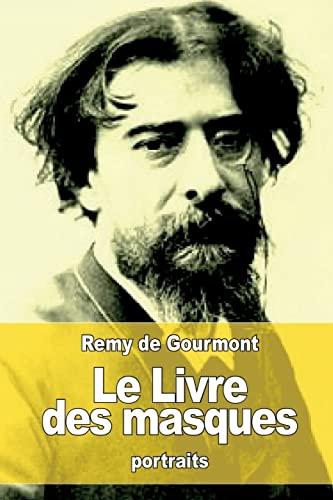 9781523362516: Le Livre des masques (French Edition)
