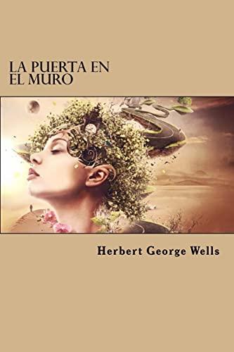 9781523362738: La Puerta en el Muro (Spanish Edition)