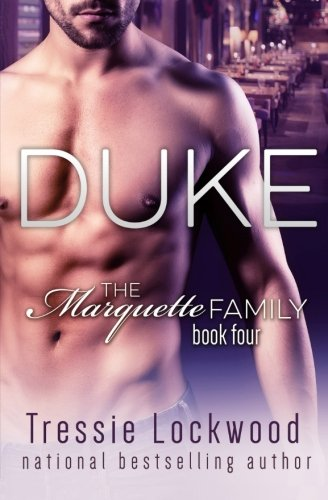 9781523363094: Duke (The Marquette Family Book Four) (Volume 4)
