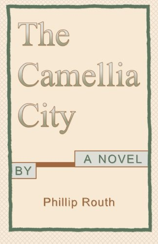 9781523363322: The Camellia City