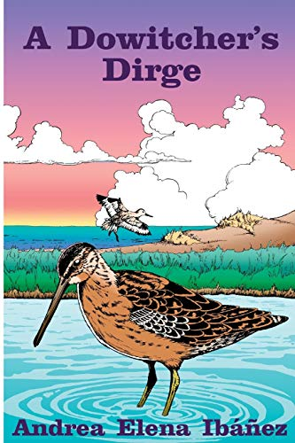 9781523363520: A Dowitcher's Dirge (Carolina Trilogy) (Volume 2)