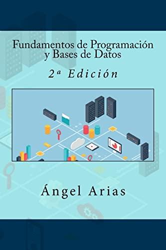 9781523365777: Fundamentos de Programación y Bases de Datos: 2ª Edición
