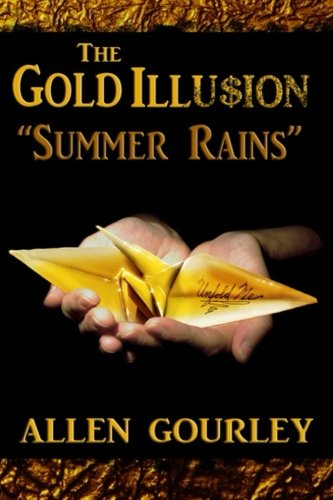 9781523366576: The Gold Illusion: Summer Rains