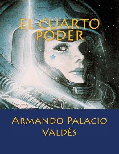 9781523368204: El Cuarto Poder (Spanish Edition)