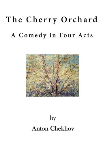 9781523369959: The Cherry Orchard: A Comedy in Four Acts