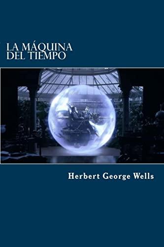 9781523373857: La Máquina Del Tiempo (Spanish Edition)