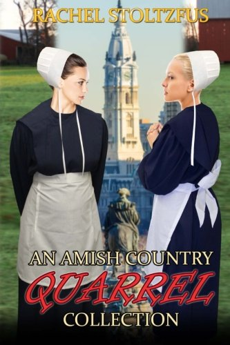9781523376087: An Amish Country Quarrel Collection (Lancaster County Amish Quarrel Series (Living Amish)) (Volume 5)